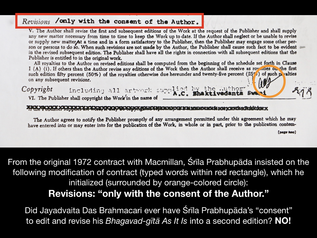 Srila Prabhupada: Revisions only with the consent of the Author