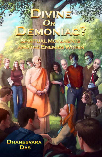 DIVINE OR DEMONIAC – SPIRITUAL MOVEMENTS AND THE ENEMIES WITHIN